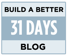 31-days-build-better-blog1